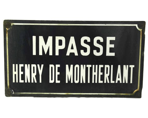 French Vintage Enamel Street Sign, Blue Metal Road Sign, Henry de Montherlant