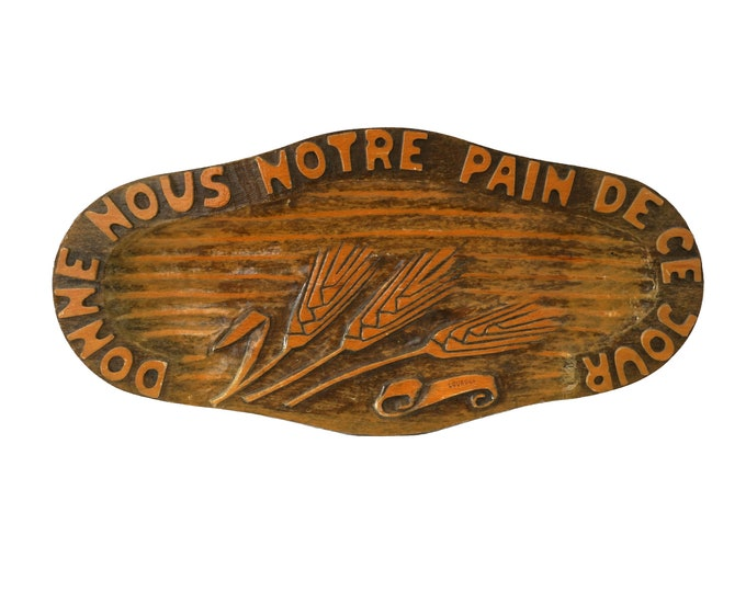 Our Daily Bread Hand Carved Wood Bread Board, Lourdes Souvenir Rustic French Wooden Plate