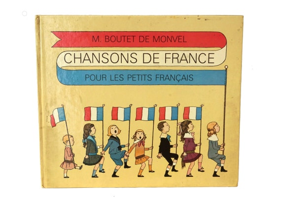 Vintage French Children's Song Book, Chansons de France by Boutet de Monvel, Piano Music and Singing Book with Illustrations