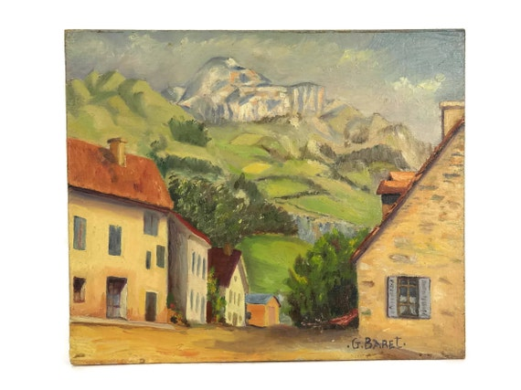 French Village and Mountain Painting by G Baret. Vintage Original French Art Painting. Souvenir of Saint Didier en Devoluy.
