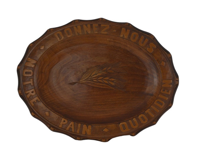 Our Daily Bread Hand Carved Wood Bread Board, Rustic French Wooden Plate