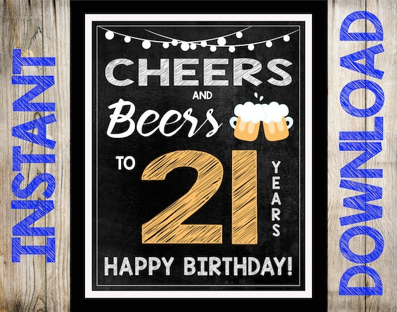Cheers Beers 21st Birthday Party Sign INSTANT DOWNLOAD