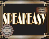 Speakeasy Sign Roaring 20s Prohibition Era Art Deco Printable Gatsby Inspired Gold Black White Wedding Centerpiece Party Bar Front Door Sign