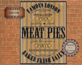Meat Pies Goth Steampunk Sign Printable Set Aged Victorian London Fresh Quality Pies Pints Deliveries Below Baked Fresh Daily Open All Night