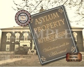 "Asylum NO TRESPASSING Printable Digital Party Prop Set 5 Files ~  4 Sizes Aged Paper ~ ""Violators Admitted"" ~ Created Hospital Ephemera"