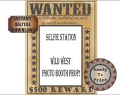 Wanted Poster Selfie Station Printable Wild West Bachelorette Birthday Party Wedding Photo Booth Prop 500 Dollar Reward Picture Frame