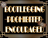 Speakeasy Sign Bootlegging Encouraged Roaring 20s Prohibition Era Art Deco Printable Gatsby Party - Wedding Centerpiece Bar Front Door Sign