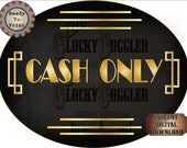 Cash Only Sign Printable ~ Oval Roaring 20s Prohibition Art Deco Gatsby Era Shop Vendor Booth Door JPG ~ Black Gold 1920s Party Digital File