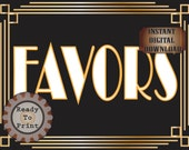Favors Table Sign Printable Roaring 20s Prohibition Era Art Deco Gatsby Party Gold Black White Wedding Speakeasy Event Illuminate Sign