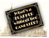 Flapper Gangster Roaring 20s Sign Printable ~ Art Deco Gatsby Prohibition Era Gold Black & White Gold Wedding, Party Decor JPG Wall Art