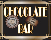 Chocolate Bar Sign Roaring 20s Prohibition Era Art Deco Gatsby Inspired Gold Black White Wedding Centerpiece Party Bar Front Door Sign