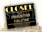 Closed Prohibition Violation Sign Printable ~ GOLD Roaring 20s Speakeasy Party ~ Secret Message, Deliveries In Back, Password, Leave Weapon
