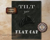 Tilt Yer Flat Cap Birmingham Gang Sign Printable Set ~ 4 Files ~ Chalkboard Art Steampunk Goth Victorian Early 1900s Party, Bar, Home Decor