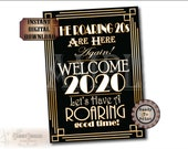 Roaring 20s 2020 Sign Set~ 4 Files ~ JPGs PDF Printable Party Decor~ The Roaring 20s Are Here Again WELCOME Have Roaring Good Time Art Deco
