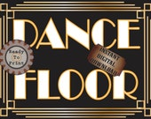 Dance Floor Sign Roaring 20s Printable Sign ~ Art Deco Black White Gold Prohibition Gatsby Era Party ~ Speakeasy Bar or Wedding Decoration