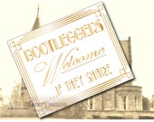Bootleggers Welcome If They Share Printable Sign ~ White & Gold Roaring 20s Prohibition Art Deco Gatsby Party - Wedding Speakeasy Front Door