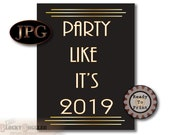 Party Like It's 2019 Printable jpg File Digital Download ~ Black Gold Roaring 20s Art Deco Prohibition 1920s Decoration New Year's Eve Decor