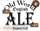 "English Ale Label Files ~ svg, pdf, png, eps, dxf Old World Imported Bootlegger 20x25"" Sublimation Graphics, Cutting, Black Text Transfer"
