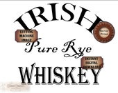 "Irish Whiskey Label Files Set ~ svg, pdf, png, eps, dxf Pure Rye Bootlegger 12x12"" Sublimation Graphics, Cutting, Black Text Image Transfer"