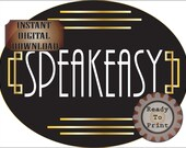 Small Speakeasy Sign Printable Oval Roaring 20s Prohibition Art Deco Gatsby Era Wedding Centerpiece Door Sign Black Gold 1920s Party Decor
