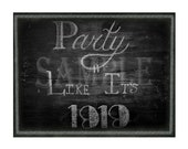 Chalkboard Party Like It's 1919 Sign Printable Art ~ Roaring 20s Speakeasy Gangster 1920s Rustic Hand Drawn Print - Wedding Decor 8.5X11 JPG