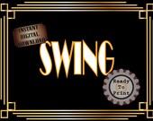 Speakeasy Sign Printable SWING Roaring 20s 1920s Music Style Prohibition Era Art Deco Gatsby Party Gold Black White Wedding Illuminate Sign