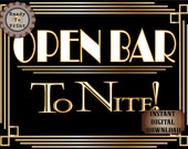 OPEN BAR ToNITE! Sign Printable ~ Roaring 20s Prohibition Art Deco Gatsby Party ~ Gold Wedding Speakeasy Event Illuminate Text 8.5x11 Poster
