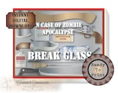 Escape Room Zombie Apocalypse Game Prop Printable Set~ Digital JPG, PDFs 3 Files ~ In Case of...Break Glass ~ Weapons, Sanitizer, Bandages