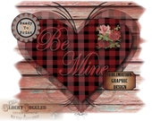 Red Plaid Heart Valentine Sublimation ~ Transfer Image ~ Cutting ~ 5 Files svg, pdf, png, eps, dxf ~ BE MINE Printable Victorian Rose Art