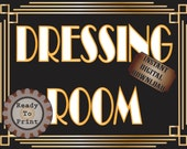 Dressing Room Sign Printable Roaring 20s Prohibition Era Art Deco Gatsby Party Gold Black White Wedding Speakeasy Themed Illuminate Sign