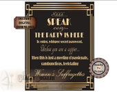 "Women's Suffragette Speakeasy Front Door Sign Printable ~ Roaring 20s Prohibition Art Deco Gatsby Wedding Event ~ ""Party...unless a copper"""