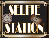 Selfie Station Sign Printable ~ Roaring 20s Prohibition Era Art Deco Gatsby Party ~ Gold Black White Wedding Speakeasy Event Illuminate Sign