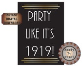 Party Like it's 1919 Digital Prohibition 1920s Speakeasy Roaring 20s Gatsby Era Black Gold Art Deco Wedding Party Decor 8.5X11