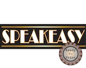 Large Speakeasy Banner PDF Printable 24 by 72 Inch Party Sign Gold White Black Art Deco Prohibition Roaring Twenties Party Wedding Decor