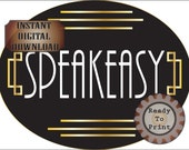 Large Speakeasy Sign Printable File ~ Oval Roaring 20s Prohibition Era Art Deco Gatsby Party Decor - Wedding Bar or Front Door ~ Cake Topper