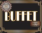 Buffet Sign Printable Roaring 20s Prohibition Era Art Deco Gatsby Party Gold Black White Wedding Food Bar Speakeasy Event Illuminate Sign