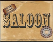 SALOON Sign Printable File Wild West Party Aged Western Decor ~ Bachelor or Wedding Bar, Film TV Premiere Party Decoration Old West Wall Art