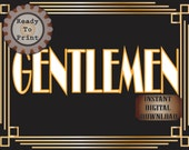 Gentlemen Restroom Sign Printable Roaring 20s Prohibition Era Art Deco Gatsby Party Gold Black White Wedding Speakeasy Event Illuminate Sign