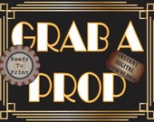 Grab A Prop Sign Printable Photo Booth Sign Roaring 20s Prohibition Era Art Deco Gatsby Party Gold Black White Wedding Illuminate Sign