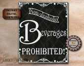 Non-Alcoholic Beverages Prohibited! Sign Printable JPG File ~ Chalkboard Art Style Steampunk Goth Victorian Edwardian Party, Bar, Home Decor