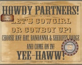 """Old West Photo Booth Sign Printable Steampunk Victorian """"Howdy Partners Let's Cowgirl Cowboy Up Choose Hat Bandanna Sheriff Badge Yee-Haww!"""""""