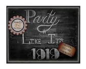 Party Like It's 1919 Sign Printable Chalkboard Art ~ Roaring 20s Speakeasy Gangster 1920s Rustic Hand Drawn Print - Wedding Decor 8.5X11 JPG