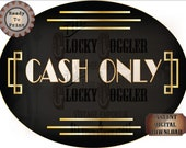 Cash Only Sign Printable JPG ~ Oval Roaring 20s Prohibition Art Deco Gatsby Era Shop Vendor Booth Door ~ Black Gold White 1920 Party Digital