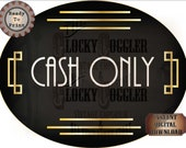 Cash Only Sign Digital JPG ~ Oval Roaring 20s Prohibition Art Deco Gatsby Era Shop Vendor Booth Door ~ Black Gold Thin White Text 1920 Party