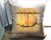 """Pumpkin Thanksgiving Sublimation & Cutting ~ 6X6 """"Spice it up!"""" Files ~ svg, pdf, png, eps, dxf  Transfer Image Fall Autumn Halloween Decor"""