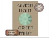 Green Light Green Fairy Sign Printable Absinthe Gatsby Era Wedding Party Centerpiece Art Deco Roaring Twenties Speakeasy Prohibition Decor