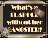 Flapper Gangster Sign Printable ~ Roaring 20s Prohibition Era Art Deco Gatsby Era Gold Black White Wedding or Party Wall Art Decoration JPG