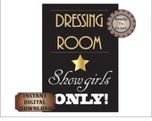 Dressing Room Roaring 20s Sign Showgirls Printable Prohibition Party Gatsby Era Speakeasy Wedding Bridesmaid Sign Bachelorette Party