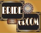 Bride & Groom Printable Signs Set Roaring 20s Prohibition Era Art Deco Gatsby Gold Black White Wedding Centerpiece Bar or Front Door Sign