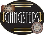 Round Gangsters Restroom Door Sign ~ Printable JPG ~ Large Oval Art Deco Prohibition Roaring 20s Wedding Printable Speakeasy Party Decor